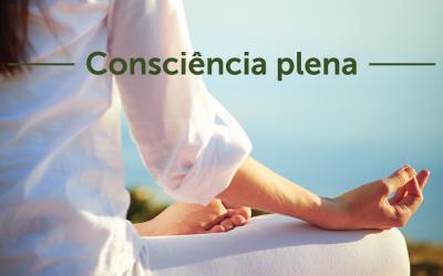 5 princípios para ter consciência plena